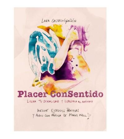 LIBRO PLACER CONSENTIDO DE LARA CASTRO-GRAÑEN
